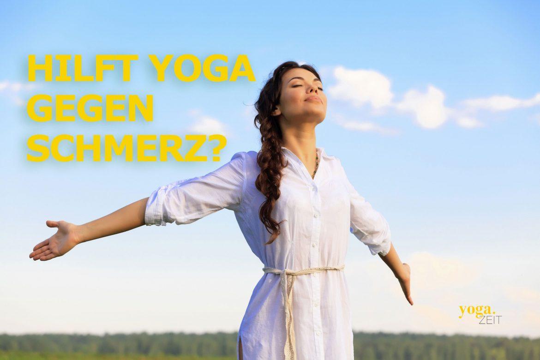 Hilft Yoga bei Schmerzen